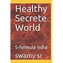 Healthy Secrete World: S-formula India