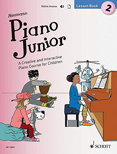Piano Junior: Lesson Book 2: A Creative and Interactive Piano Course for Children. Vol. 2. Klavier. Ausgabe mit Online-Audiodatei. (Piano Junior - englische Ausgabe)