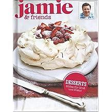 Desserts - Süßes für Groß und Klein! - jamie & friends