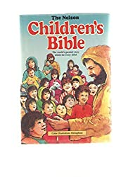 Holy Bible: The Nelson Children's Bible by Pat Alexander (1981-09-02)