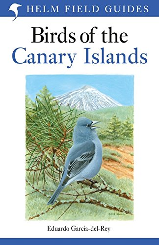 Birds of the Canary Islands (Helm Field Guides) por Eduardo Garcia-Del-Rey