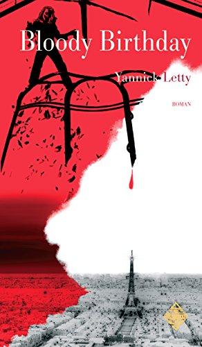 Bloody Birthday: Un thriller palpitant ! (Littératures)