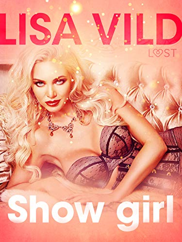 Show girl de Lisa Vild Lust