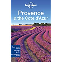 Lonely Planet Provence & the Cote d'Azur (Lonely Planet Guides)