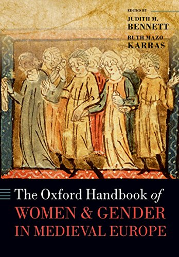 The Oxford Handbook of Women and Gender in Medieval Europe (Oxford Handbooks in History) (English Edition) Womens Oxford