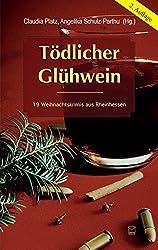 Tödlicher Glühwein: 19 Weihnachtskrimis aus Rheinhessen