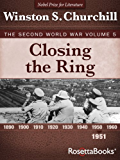 Closing the Ring: The Second World War, Volume 5 (Winston Churchill World War II Collection) (English Edition)