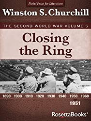 Closing the Ring: The Second World War, Volume 5 (Winston Churchill World War II Collection)