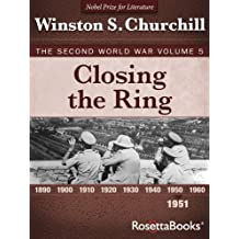 Closing the Ring: The Second World War, Volume 5 (Winston Churchill World War II Collection) (English Edition)
