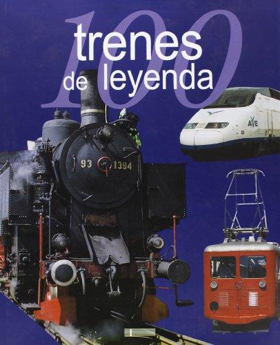 Descargar Libro 100 Trenes De Leyenda (100 De Leyenda) de Andree Papazian