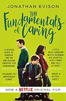 The Fundamentals of Caring by [Evison, Jonathan]