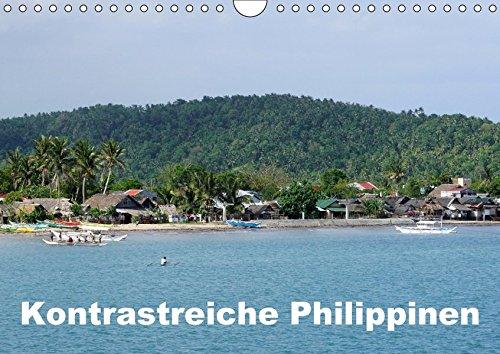 Kontrastreiche Philippinen (Wandkalender 2018 DIN A4 quer): Fotografische Impressionen aus 5 von 7.107 Inseln der Philippinen (Monatskalender, 14 ... [Kalender] [Apr 01, 2017] Rudolf Blank, Dr.