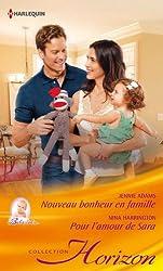 Nouveau bonheur en famille - Pour l'amour de Sara (Horizon t. 2373)