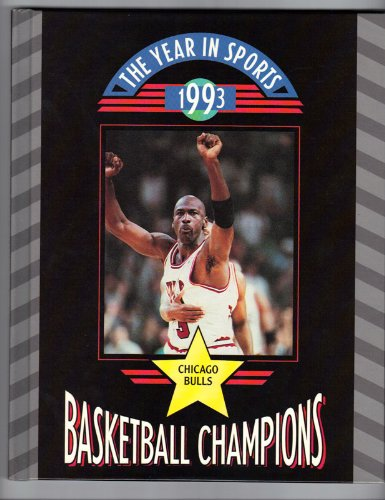 The Chicago Bulls: Basketball Champions (Year in Sports, 1993) por Bob Italia
