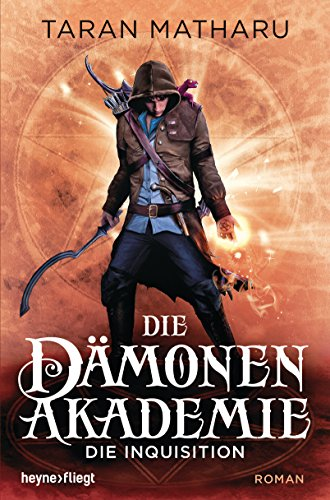 Best Sellers eBook Download Die Dämonenakademie – Die Inquisition: Roman (Dämonenakademie-Serie 2) (German Edition)