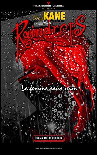 Couverture du livre Dog Kane - Raindrops: (La femme sans nom)