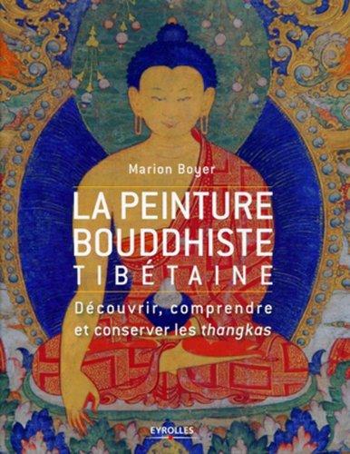 La peinture bouddhiste tibétaine par Marion Boyer