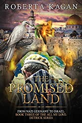 The Promised Land (All My Love, Detrick Series) (All My Love Detrick Book 3)