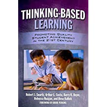[Thinking-Based Learning: Promoting Quality Student Achievement in the 21st Century] (By: Robert J Swartz) [published: July, 2010]