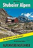Stubaier Alpen: Für Wanderer und Bergsteiger (Alpenvereinsführer)