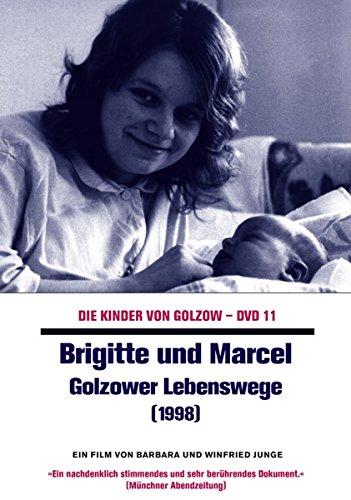 11: Brigitte und Marcel - Golzower Lebenswege