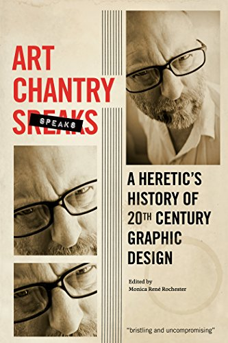 Art Chantry Speaks: A Heretic's History of 20th Century Graphic Design por Art Chantry