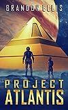 Project Atlantis (Ascendant Chronicles Book 1) by Brandon Ellis