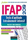 IFAP 2019 Tests d'aptitude - Entraînement intensif - Plus de 1300 exercices