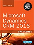 Microsoft Dynamics®CRM 2016 Unleashed presents start-to-finish guidance for planning, customizing, deploying, integrating, managing, and securing every new Online and On-Premises version of Dynamics CRM 2016. Leading Dynamics implementer Marc Woleni...