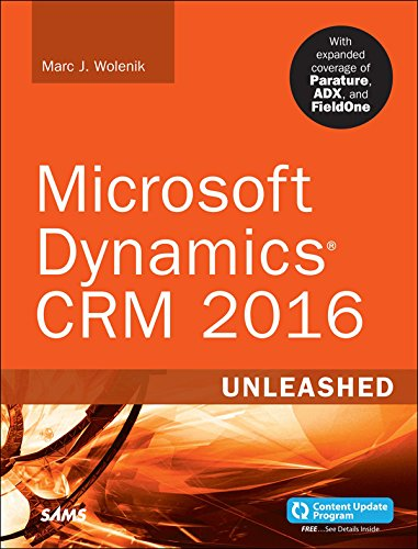 Microsoft Dynamics CRM 2016 Unleashed (includes Content Update Program): With Expanded Coverage of Parature, ADX and FieldOne (English Edition) Orion Mobile