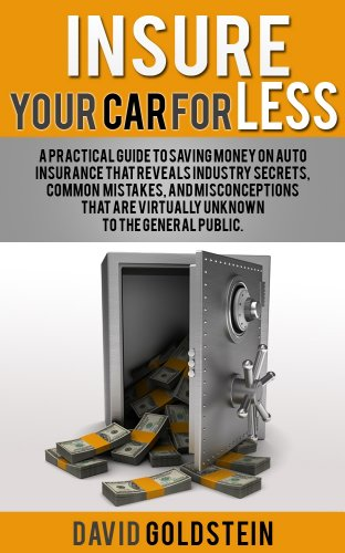 insure-your-car-for-less-a-practical-guide-to-saving-money-on-automobile-insurance-english-edition
