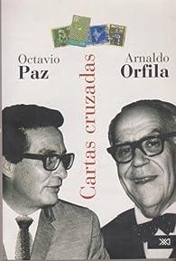 Cartas cruzadas par Octavio Paz