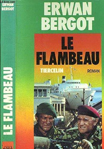 Le flambeau (Les Sentiers de la guerre, tome 3)