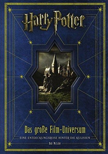 Harry Potter: Das große Film-Universum: Eine Entdeckungsreise hinter die Kulissen (Harry Potter Stein-buch)