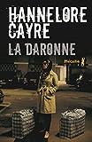 La Daronne   Cayre, Hannelore (1963-....,). Auteur