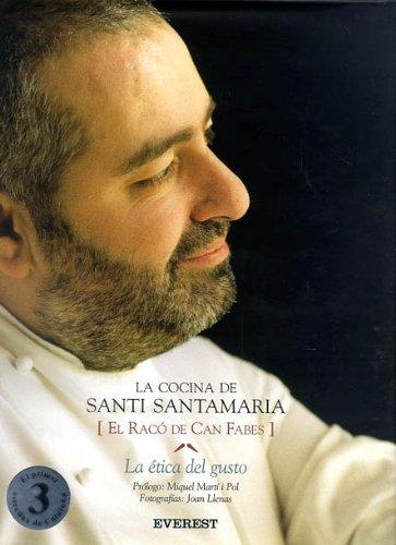 Descargar Libro La Cocina de Santi Santamaria. [El Racó de Can Febes]. La ética del Gusto (Cocina de autor) de Santamaria Puig Santi
