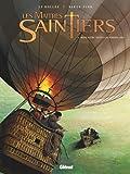 Les Maîtres-Saintiers - Tome 03 : Bénie entre toutes les ...