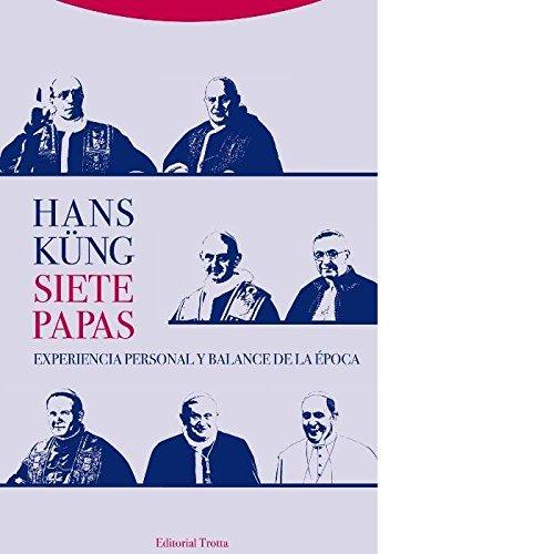 Siete papas (Estructuras y procesos. Religión) por Hans Küng