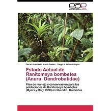 Estado Actual de Ranitomeya bombetes (Anura: Dendrobatidae): Plan de manejo y conservación para las poblaciones de Ranitomeya bombetes (Myers y Daly 1980) en Quindío, Colombia