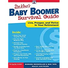 DaVinci's Baby Boomer Survival Guide: Live, Prosper, and Thrive in Your Retirement by Barbara Rockefeller (2015-03-03)
