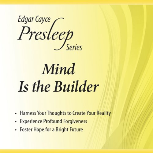 Mind Is the Builder  Audiolibri