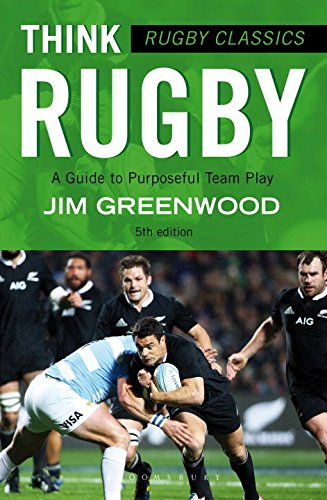 Rugby Classics: Think Rugby: A Guide to Purposeful Team Play