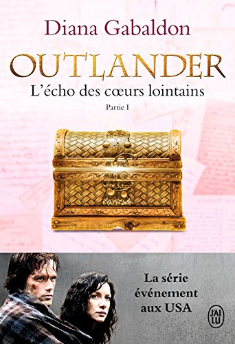 Outlander (Tome 7, Partie I) - L'écho des cœurs lointains / Le prix de l'indépendance par Diana Gabaldon