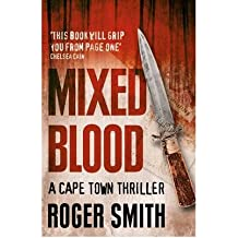 [(Mixed Blood)] [Author: Roger Smith] published on (May, 2011)