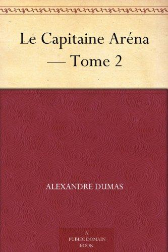 Couverture du livre Le Capitaine Aréna - Tome 2