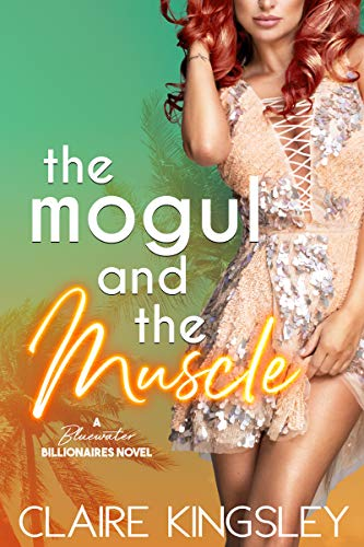 The Mogul and the Muscle: A Bluewater Billionaires Romantic Comedy (English Edition)