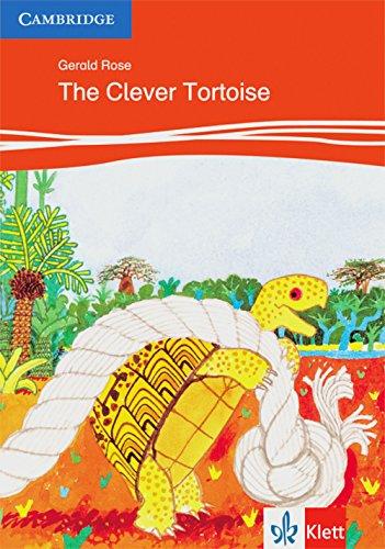 The Clever Tortoise: Animal Stories. Englische Lektüre für das 1. Lernjahr (Klett Cambridge Storybooks)