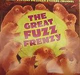 The Great Fuzz Frenzy [Taschenbuch] by Janet; Crummel, Susan Stevens Stevens
