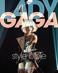 Lady Gaga Style Bible by David Foy (2011-10-17)
