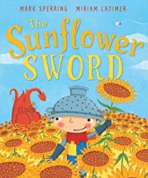 The Sunflower Sword by Mark Sperring (2011-05-05)